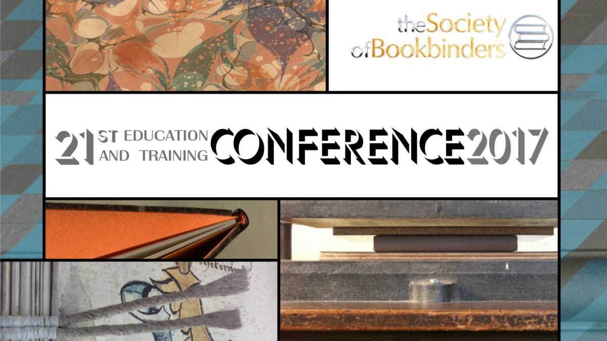 The 2017 Education and Training Conference by the Society or Bookbinders